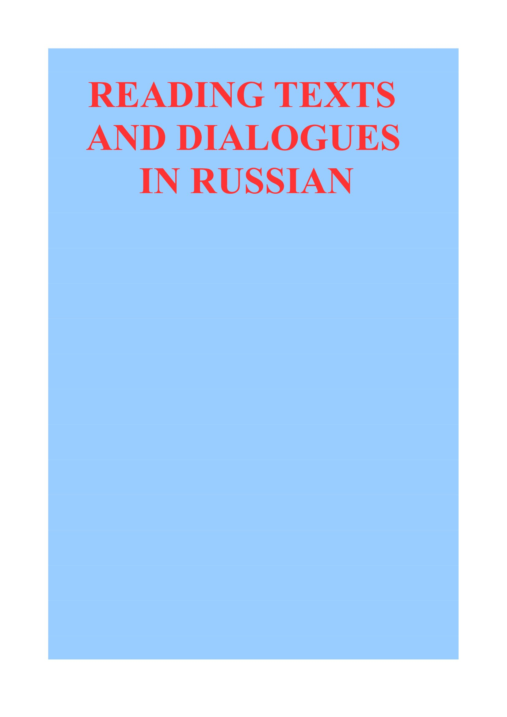 Reading Texts and Dialogues in Russian
